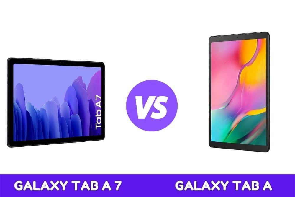Galaxy TAB A vs Galaxy TAB A7