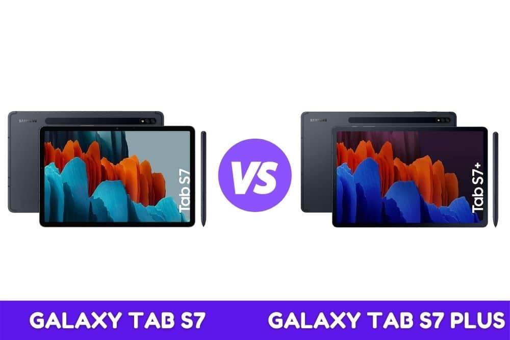 Galaxy TAB S7 vs Galaxy TAB S7 Plus